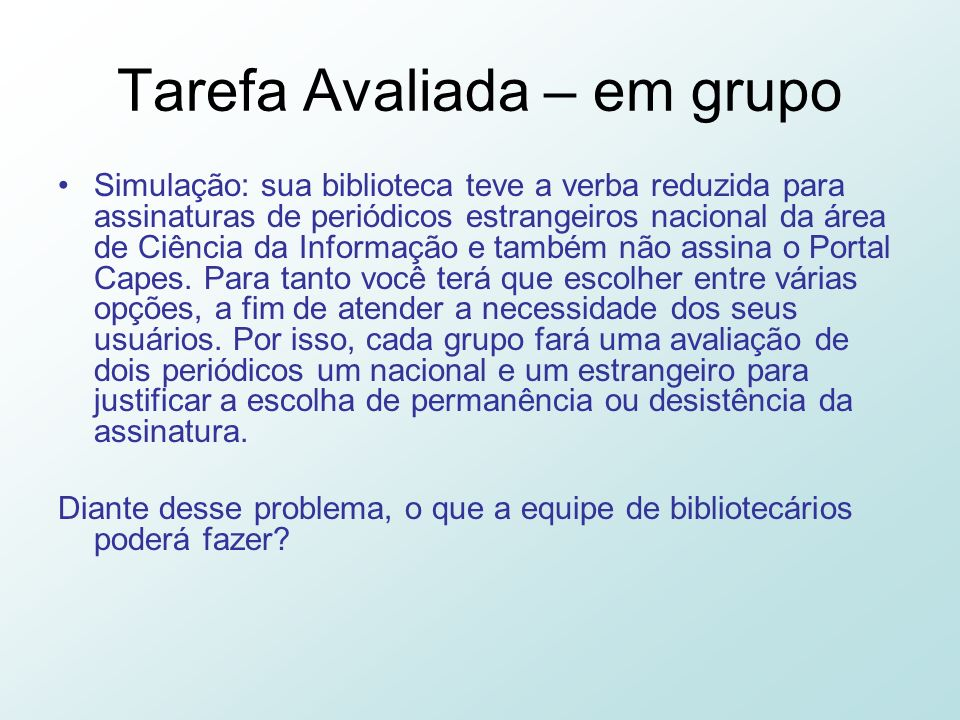 Tarefa Avaliada – em grupo