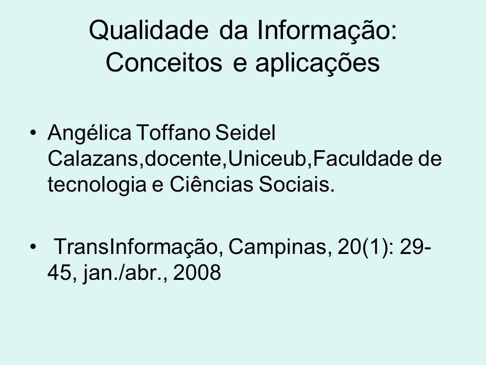 Qualidade da Informação: Conceitos e aplicações
