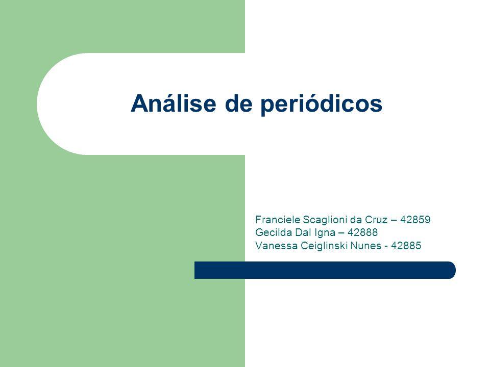 Análise de periódicos Franciele Scaglioni da Cruz – 42859