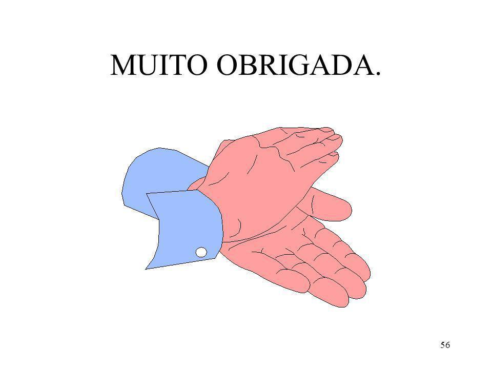 MUITO OBRIGADA.