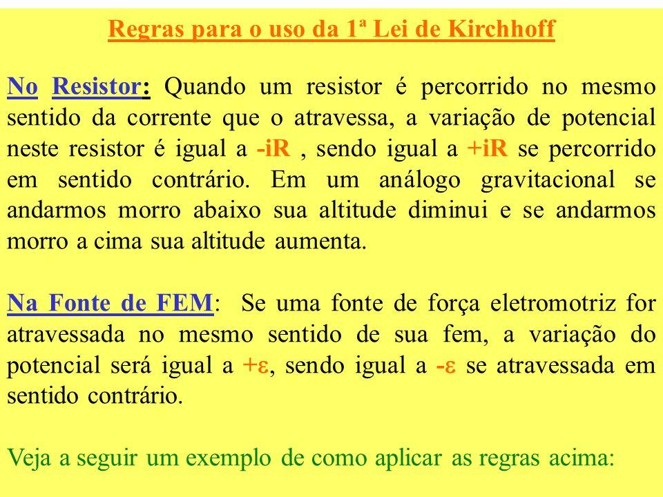 Regras para o uso da 1ª Lei de Kirchhoff