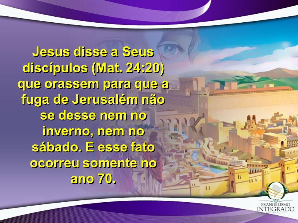 Jesus disse a Seus discípulos (Mat