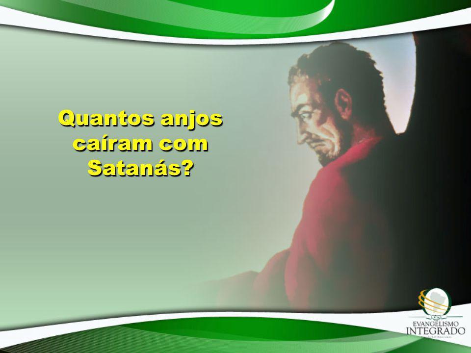 Quantos anjos caíram com Satanás