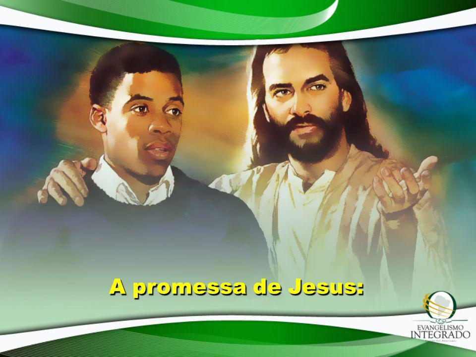 A promessa de Jesus: