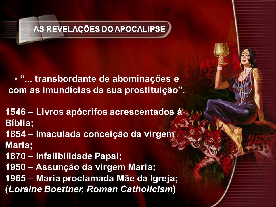 1546 – Livros apócrifos acrescentados à Bíblia;