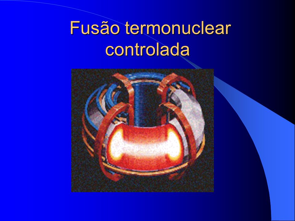 Fusão termonuclear controlada
