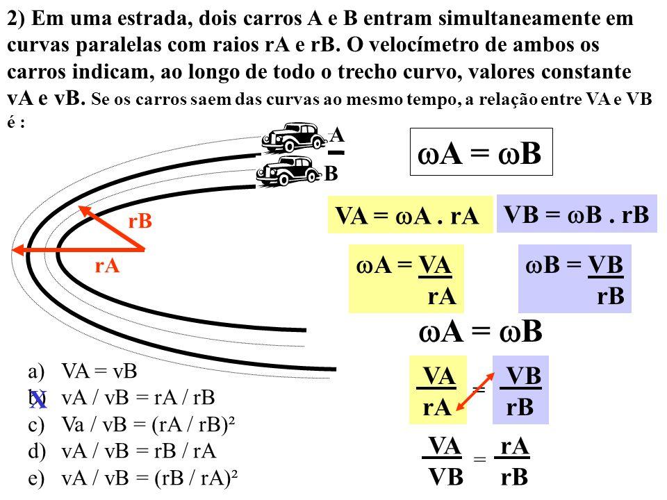 A = B A = B VA = A . rA VB = B . rB A = VA rA B = VB rB VA rA