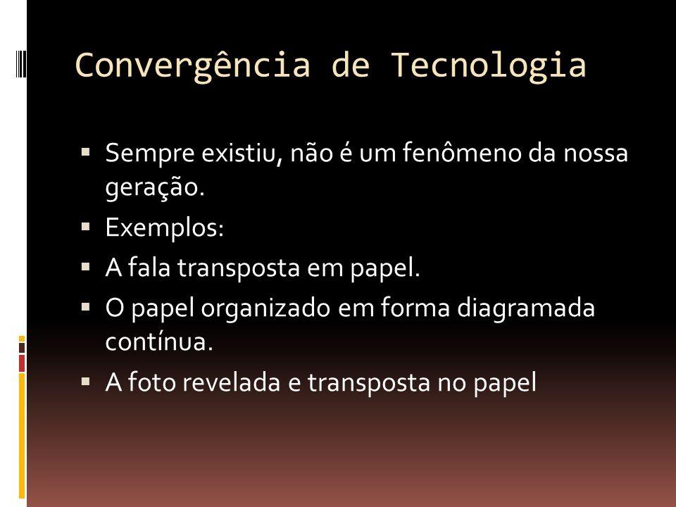 Convergência de Tecnologia