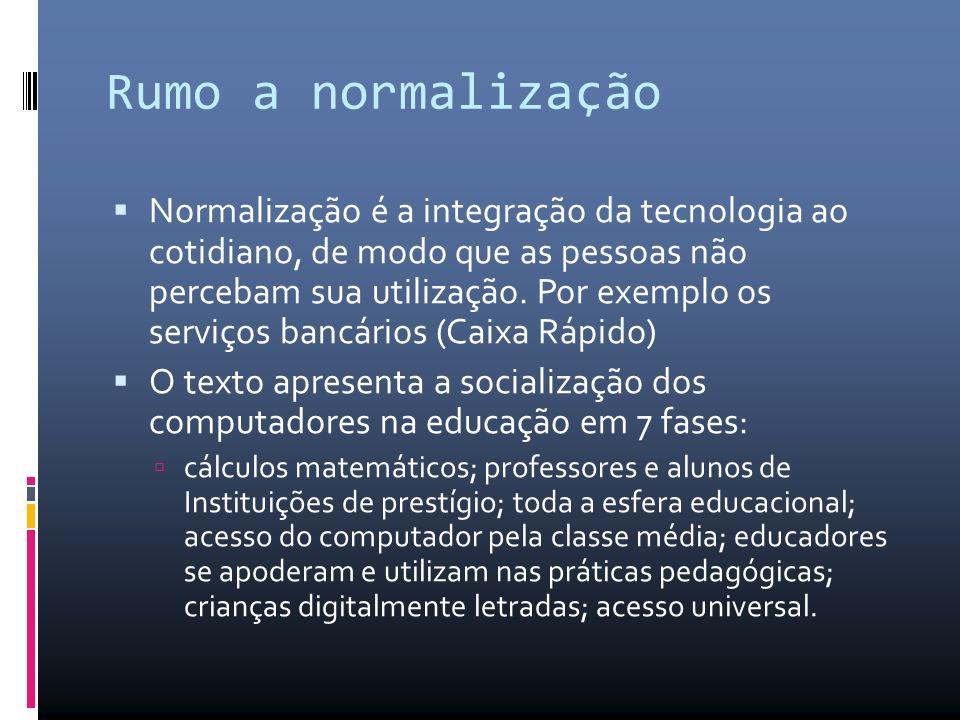 Rumo a normalização