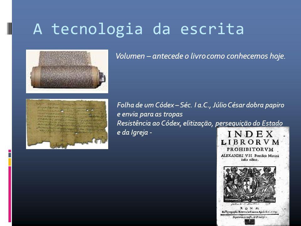 A tecnologia da escrita