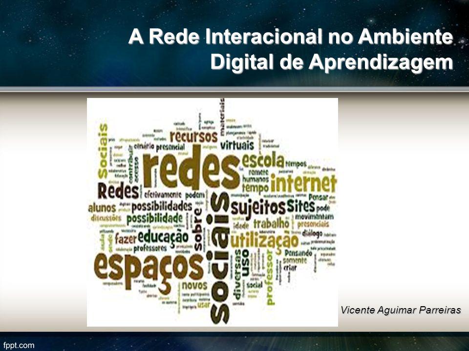 A Rede Interacional no Ambiente Digital de Aprendizagem