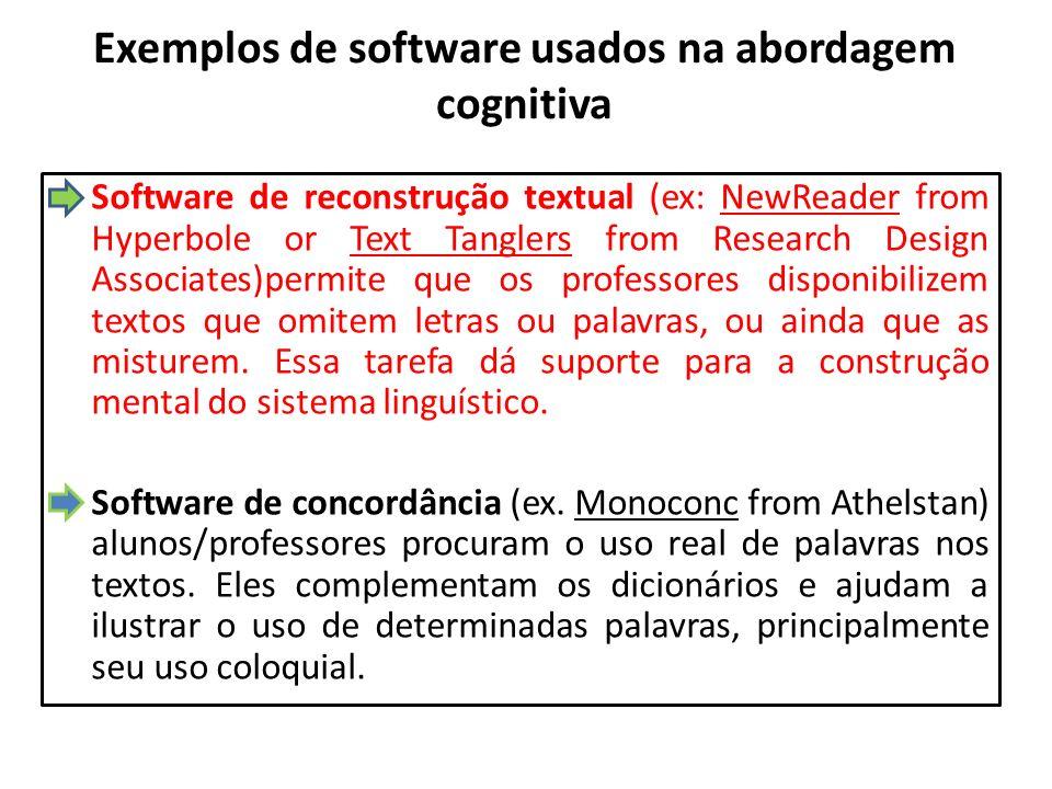Exemplos de software usados na abordagem cognitiva
