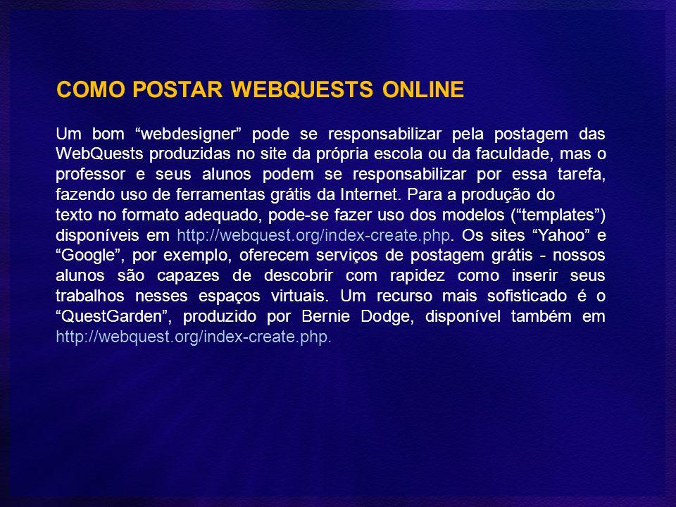 COMO POSTAR WEBQUESTS ONLINE