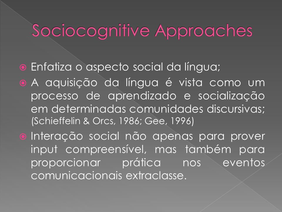 Sociocognitive Approaches
