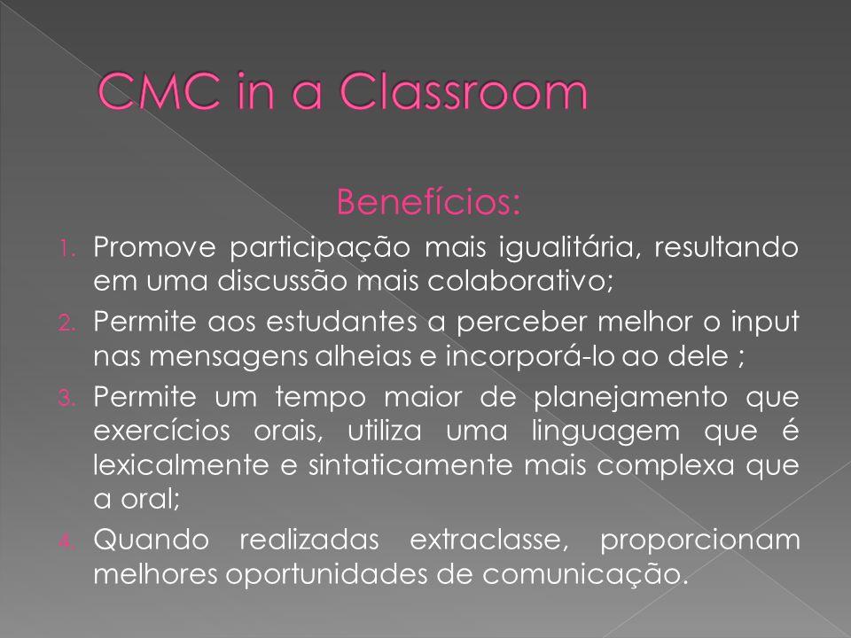 CMC in a Classroom Benefícios: