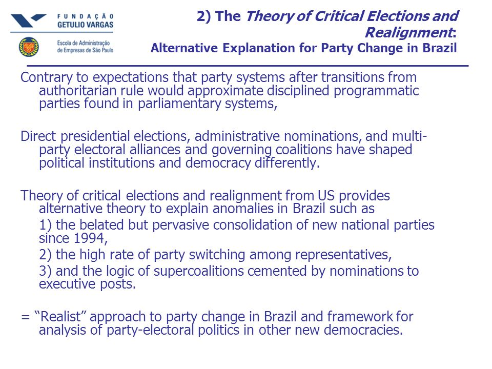 2) The Theory of Critical Elections and Realignment: Alternative Explanation for Party Change in Brazil