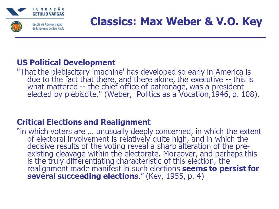 Classics: Max Weber & V.O. Key