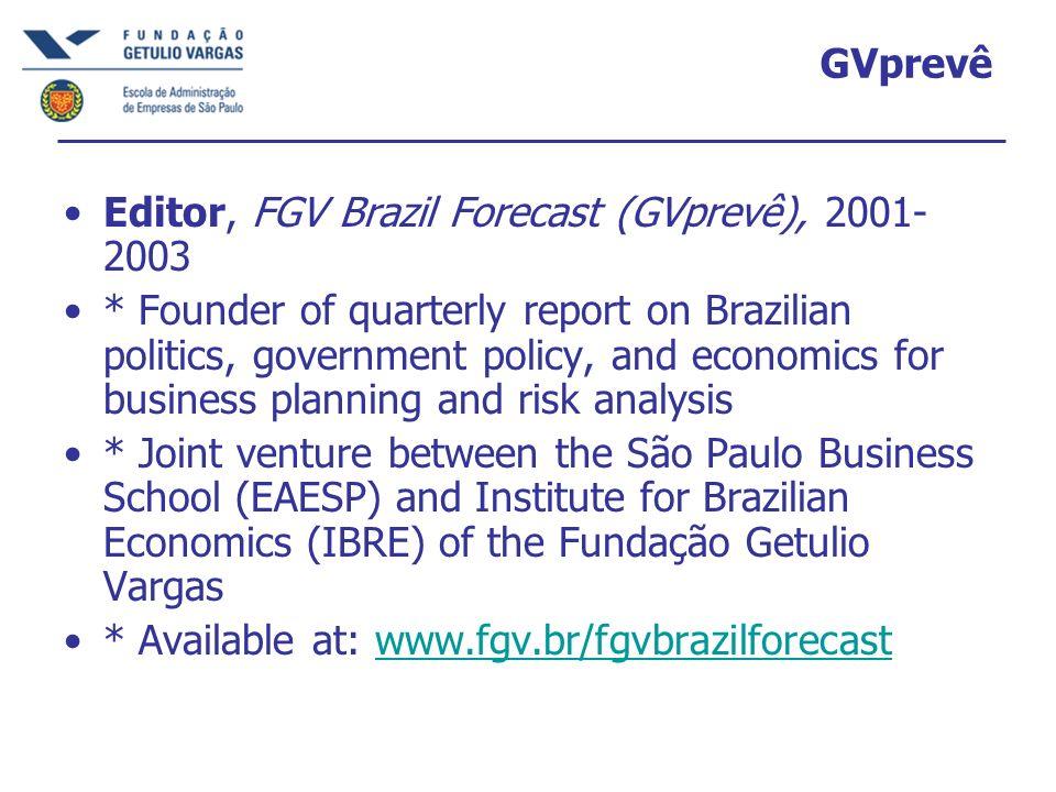 GVprevê Editor, FGV Brazil Forecast (GVprevê), 2001-2003.