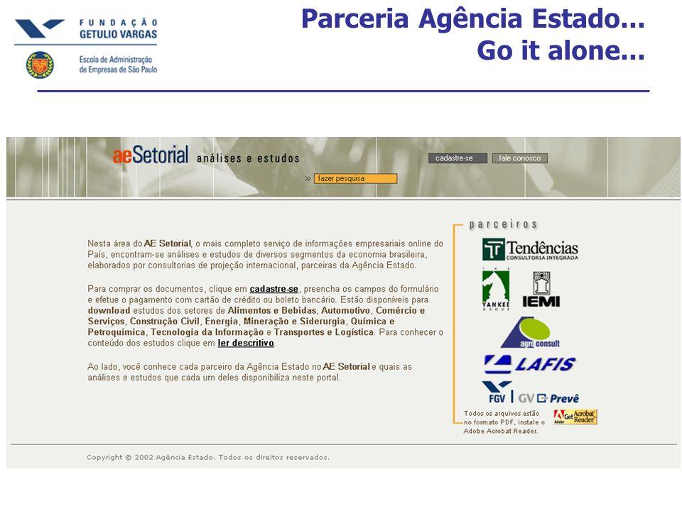 Parceria Agência Estado... Go it alone...