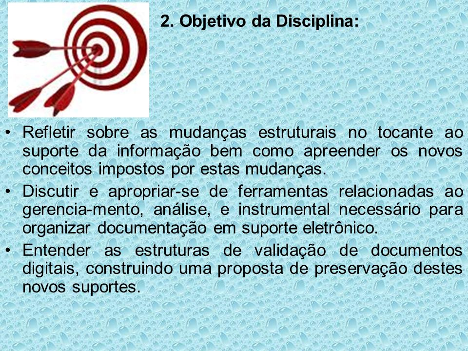 2. Objetivo da Disciplina: