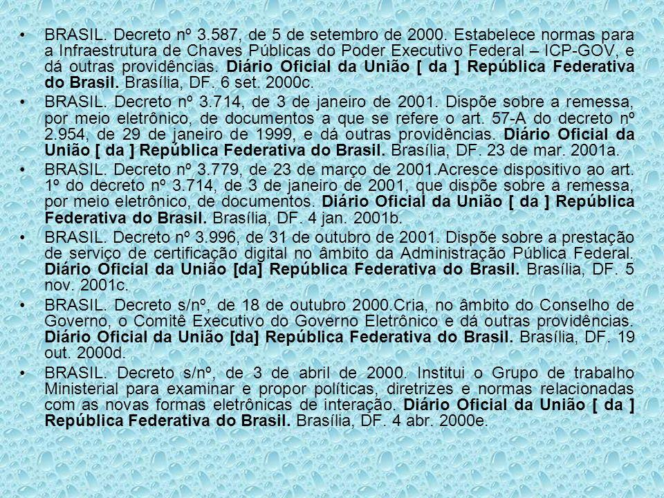 BRASIL. Decreto nº 3. 587, de 5 de setembro de 2000