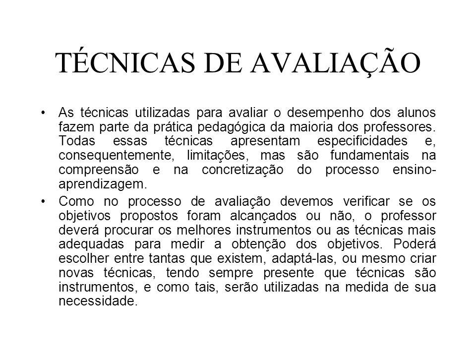 TÉCNICAS DE AVALIAÇÃO