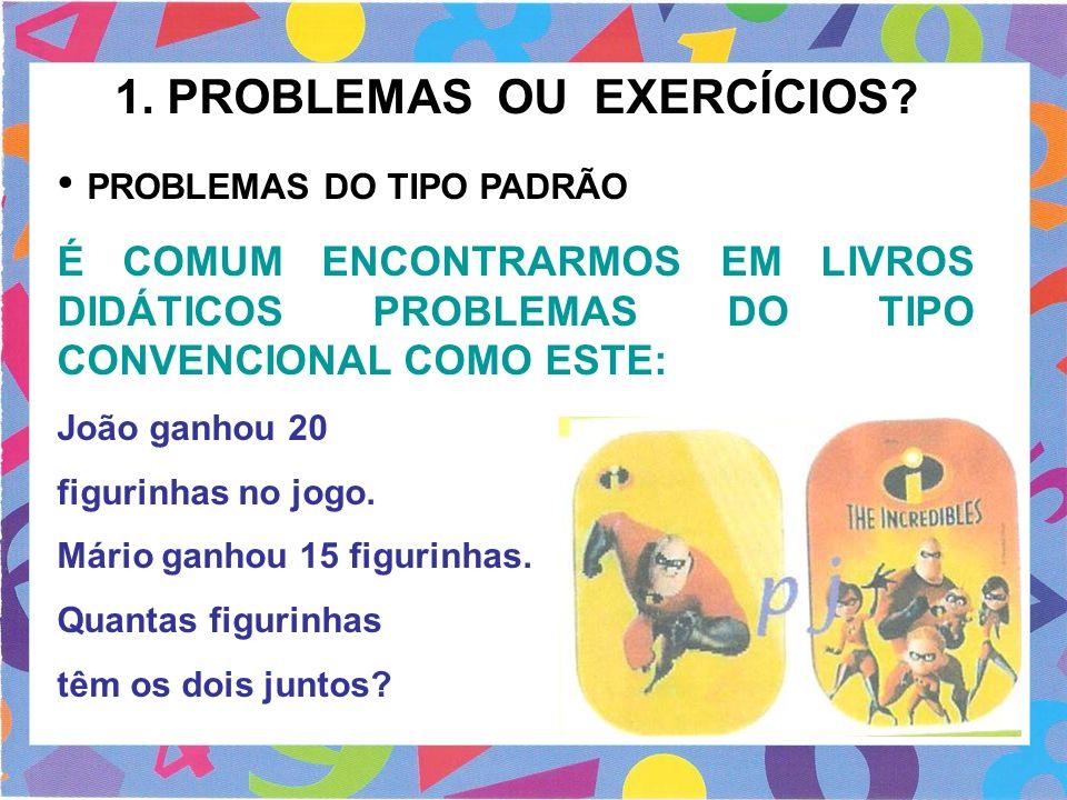 1. PROBLEMAS OU EXERCÍCIOS