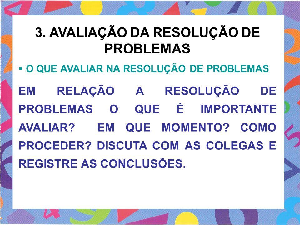 3. AVALIAÇÃO DA RESOLUÇÃO DE PROBLEMAS