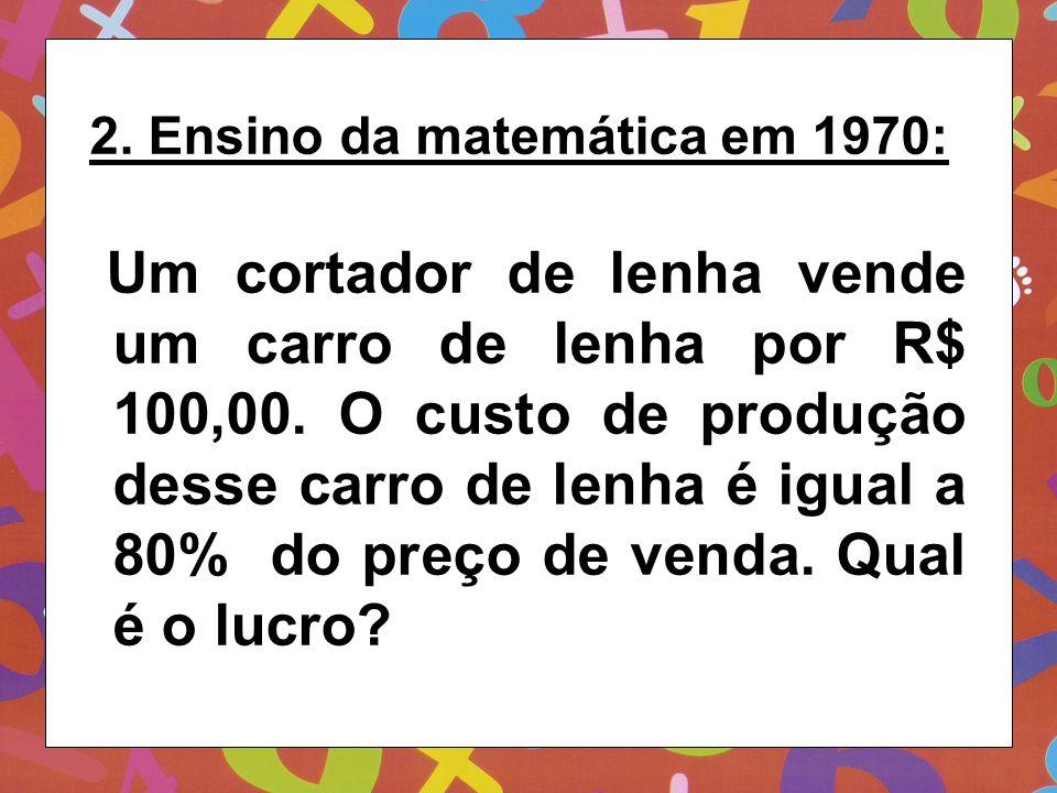 2. Ensino da matemática em 1970: