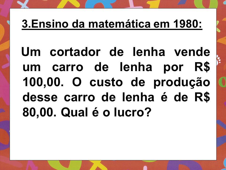 3.Ensino da matemática em 1980: