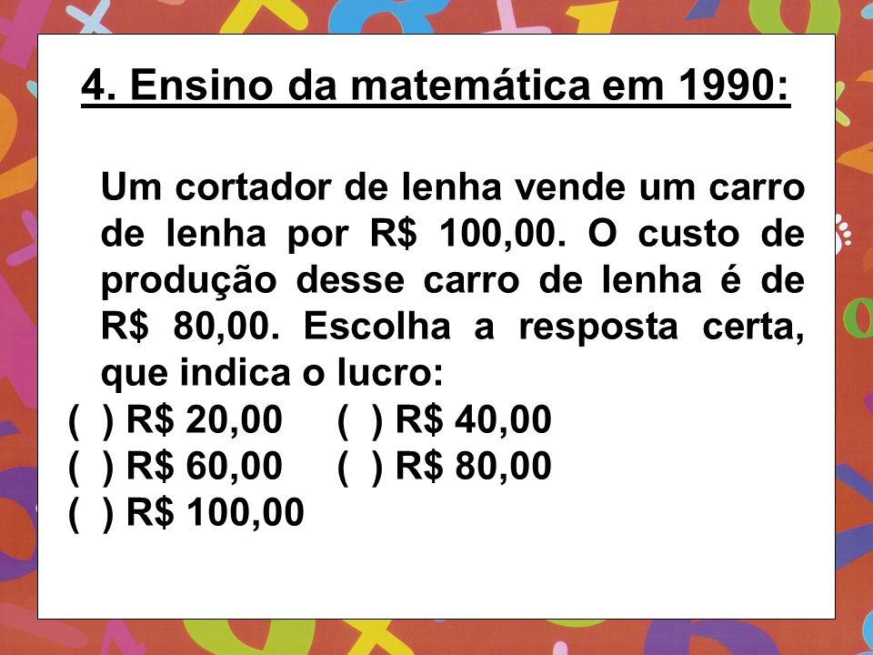 4. Ensino da matemática em 1990:
