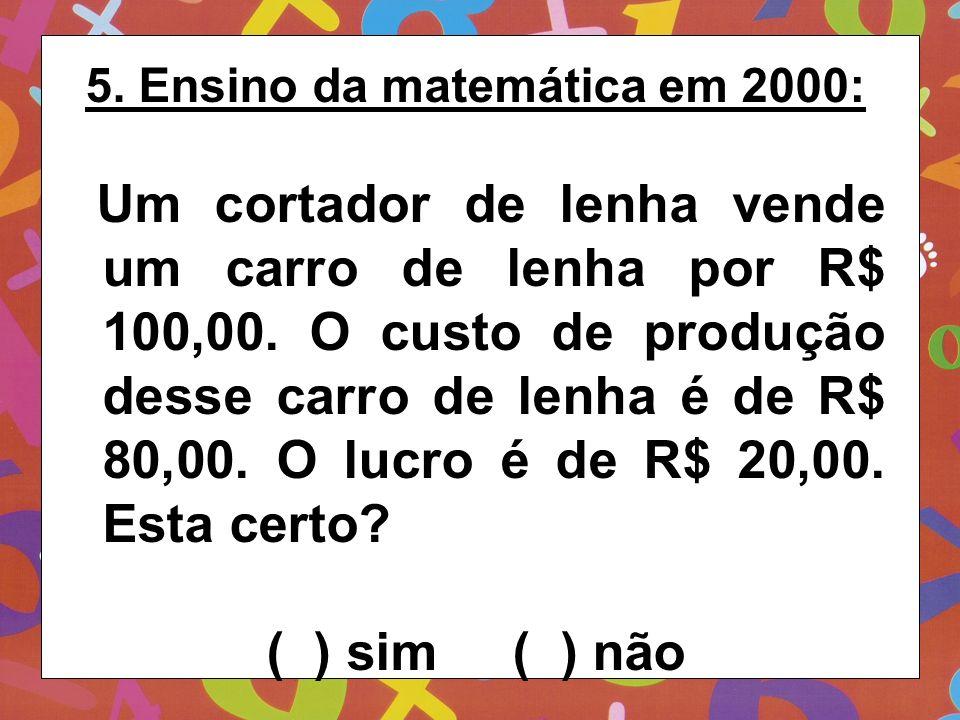 5. Ensino da matemática em 2000: