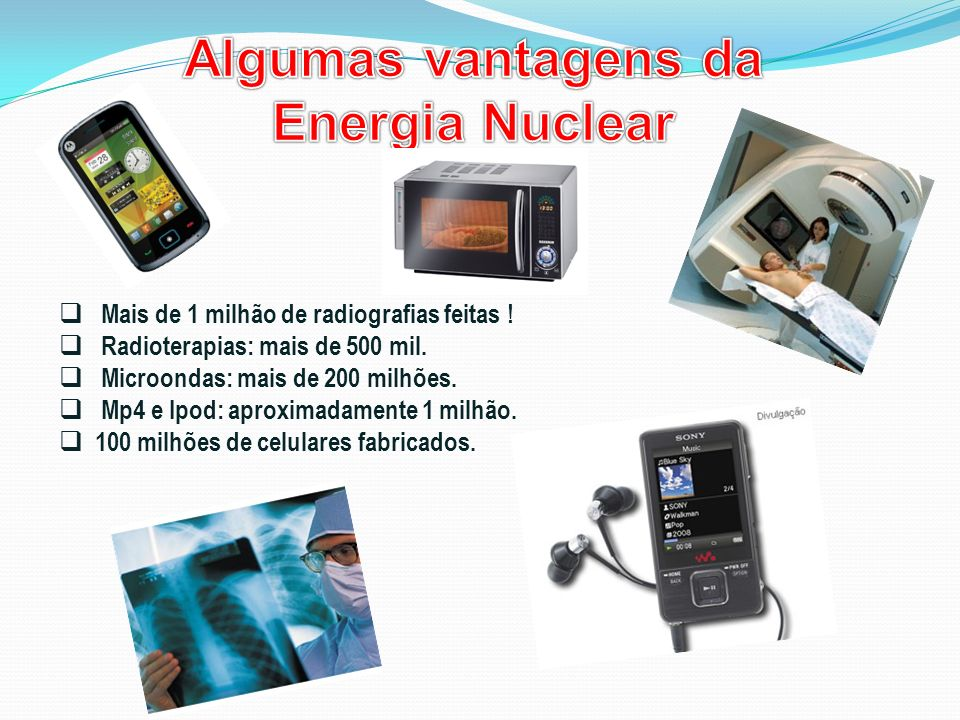 Algumas vantagens da Energia Nuclear