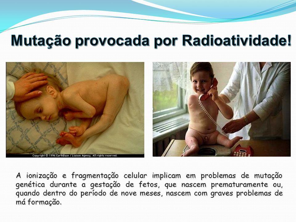 Mutação provocada por Radioatividade!