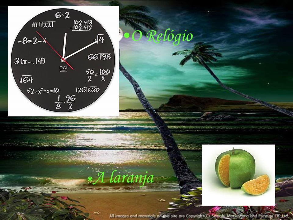 O Relógio *A laranja