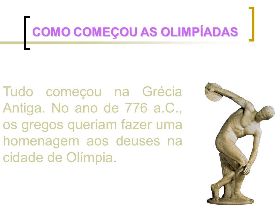 COMO COMEÇOU AS OLIMPÍADAS