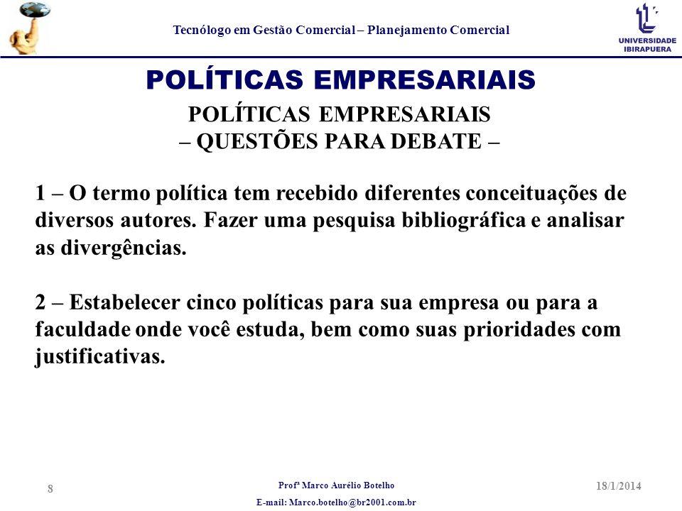 POLÍTICAS EMPRESARIAIS POLÍTICAS EMPRESARIAIS – QUESTÕES PARA DEBATE –