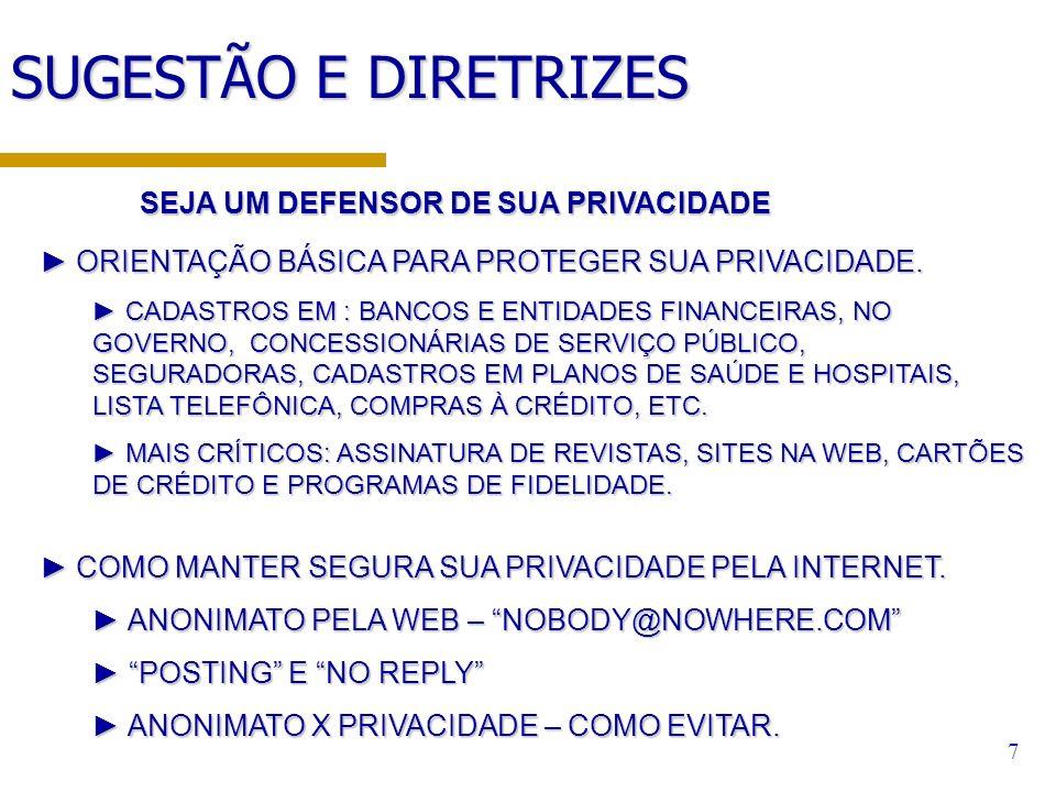 SUGESTÃO E DIRETRIZES SEJA UM DEFENSOR DE SUA PRIVACIDADE