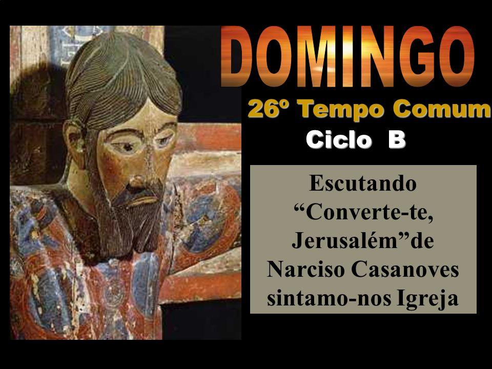 DOMINGO 26º Tempo Comum Ciclo B