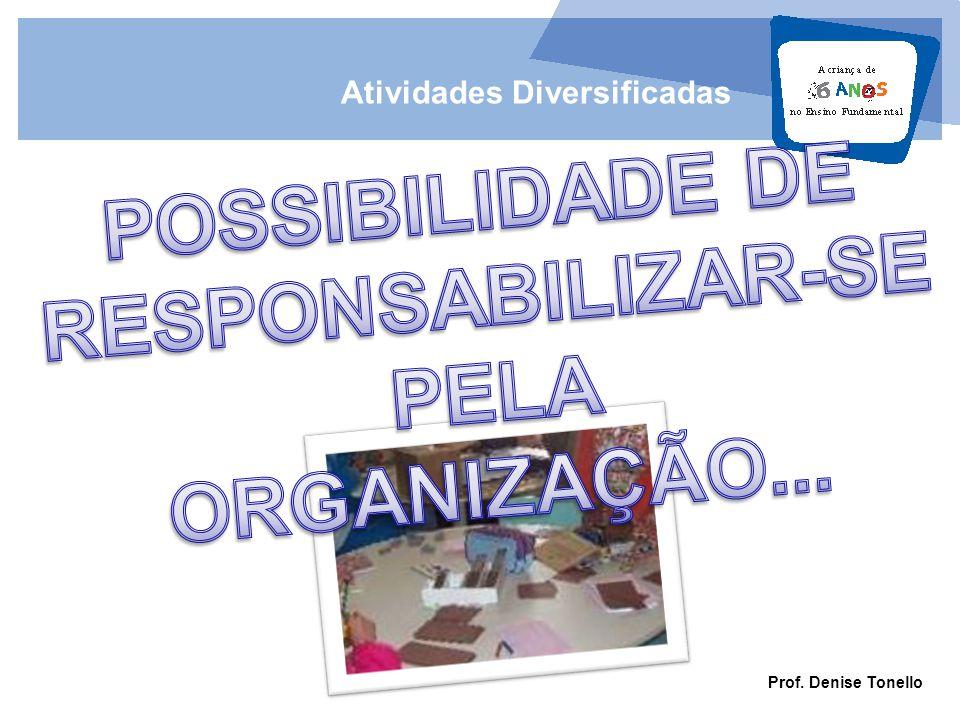POSSIBILIDADE DE RESPONSABILIZAR-SE PELA ORGANIZAÇÃO...