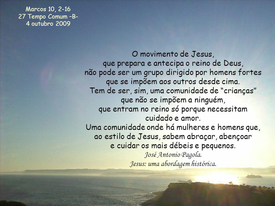 O movimento de Jesus, que prepara e antecipa o reino de Deus,