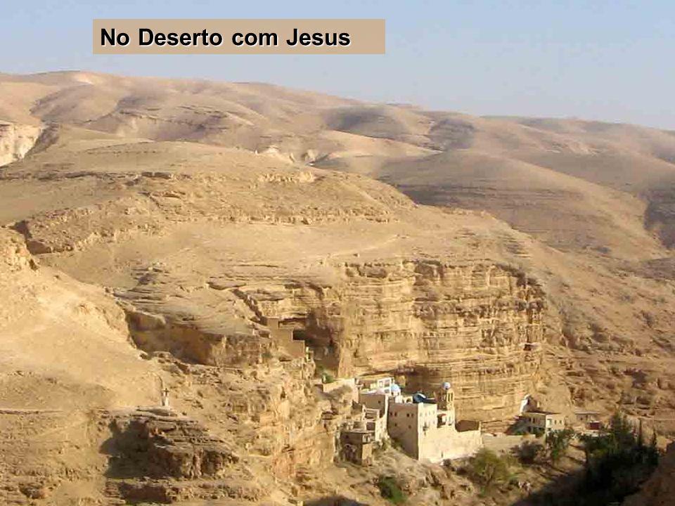 No Deserto com Jesus