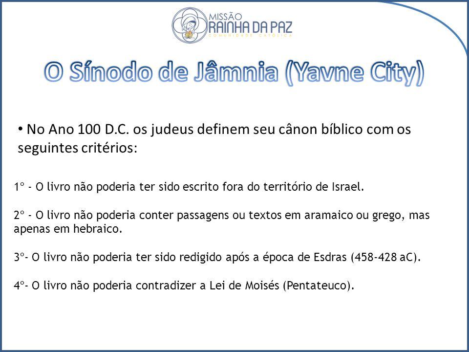 O Sínodo de Jâmnia (Yavne City)
