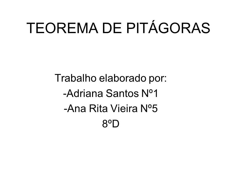 Trabalho elaborado por: -Adriana Santos Nº1 -Ana Rita Vieira Nº5 8ºD