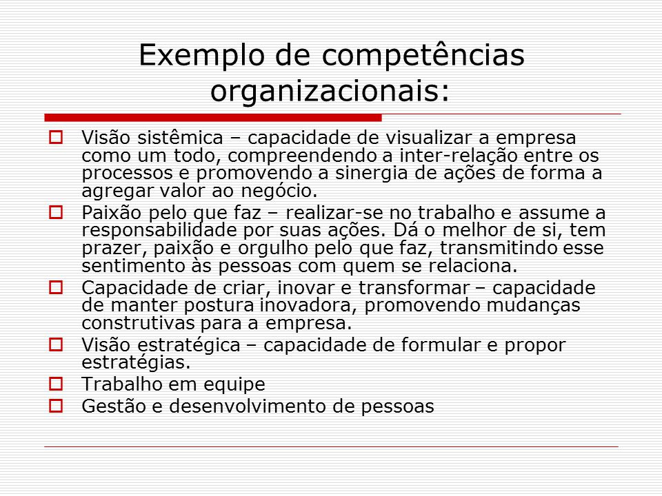 Exemplo de competências organizacionais: