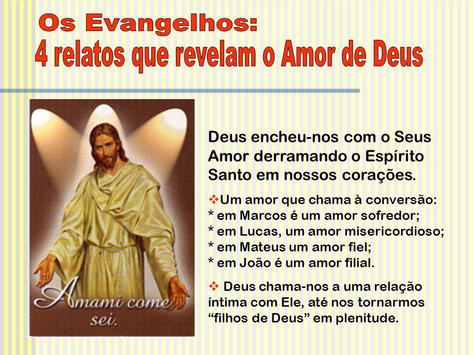 4 relatos que revelam o Amor de Deus