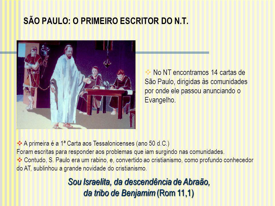 SÃO PAULO: O PRIMEIRO ESCRITOR DO N.T.