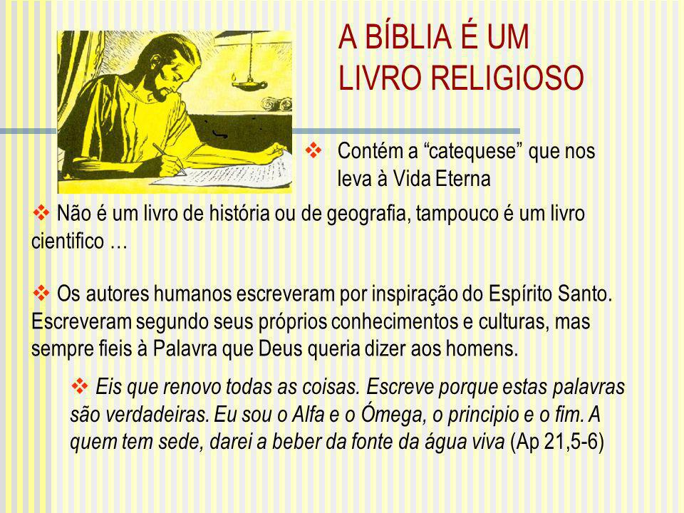 A BÍBLIA É UM LIVRO RELIGIOSO