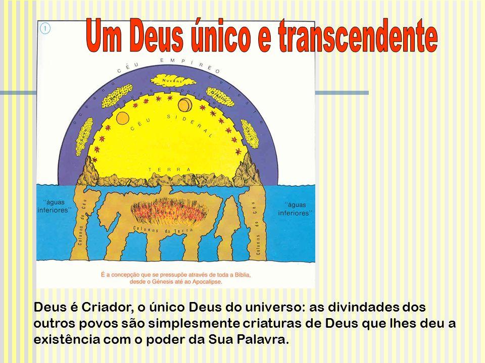 Um Deus único e transcendente