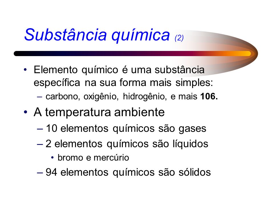 Substância química (2) A temperatura ambiente